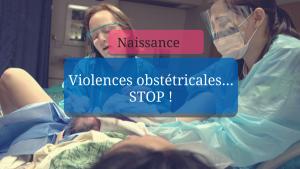 Violences obstétricales… STOP !