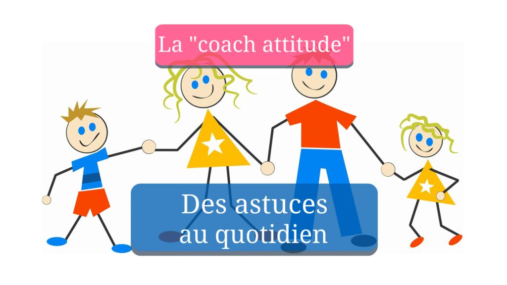 Astuces de coach au quotidien